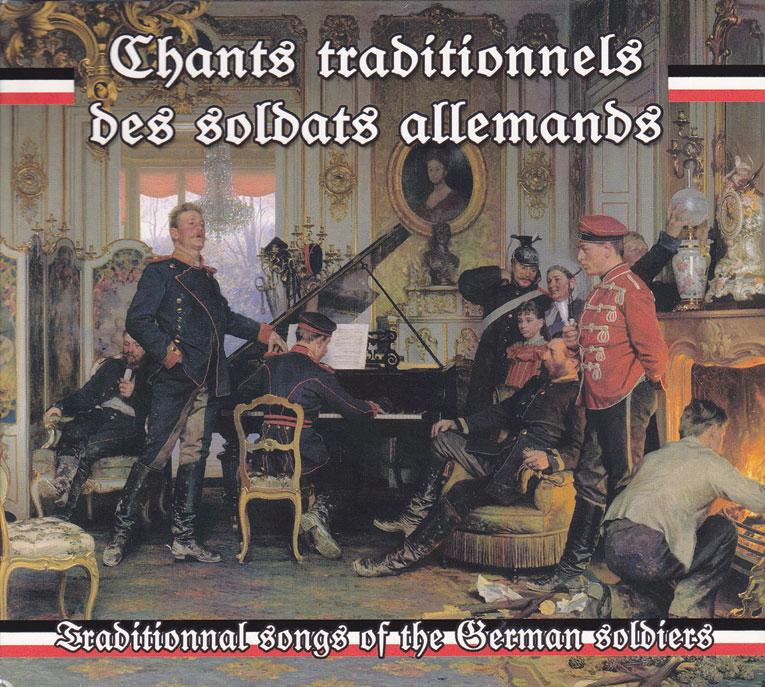 Musique militaire : Chants traditionnels des soldats allemands