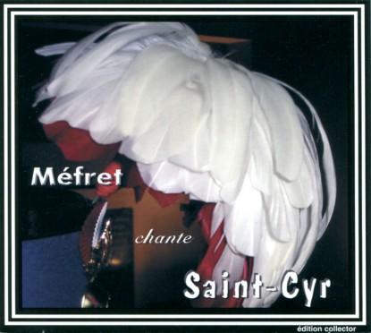 Méfret chante Saint-Cyr