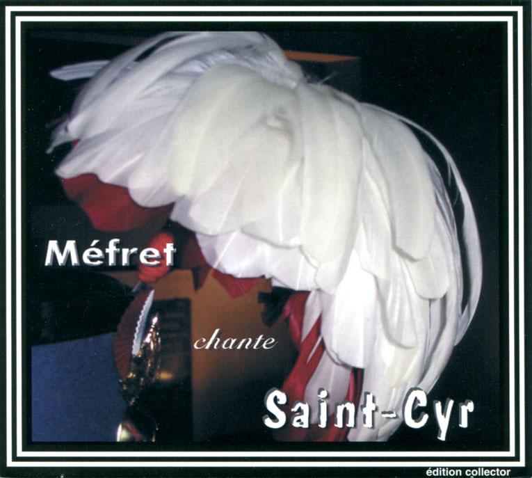 Jean-Pax Méfret : Méfret chante Saint-Cyr