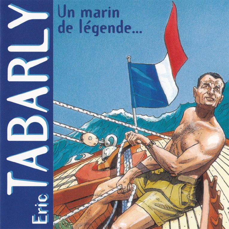 Tabarly, un marin de légende