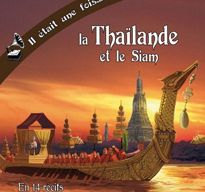 Il était une fois la Thailande et le Siam